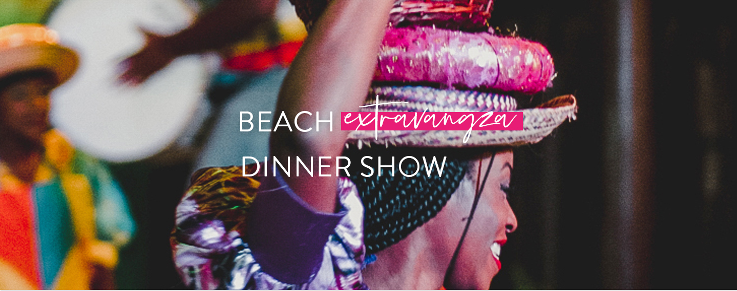 Beach Extravaganza Dinner Show